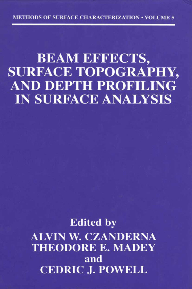 Beam Effects, Surface Topography, and Depth Profiling in Surface Analysis als Buch (kartoniert)