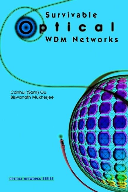 Survivable Optical WDM Networks als Buch (kartoniert)