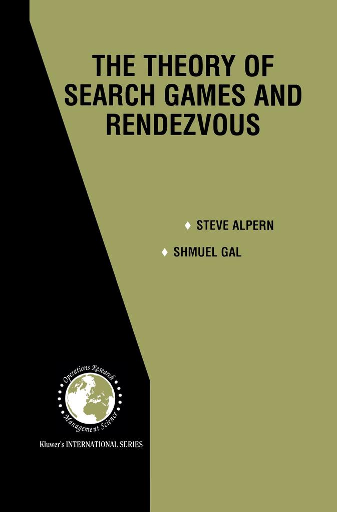 The Theory of Search Games and Rendezvous als Buch (kartoniert)