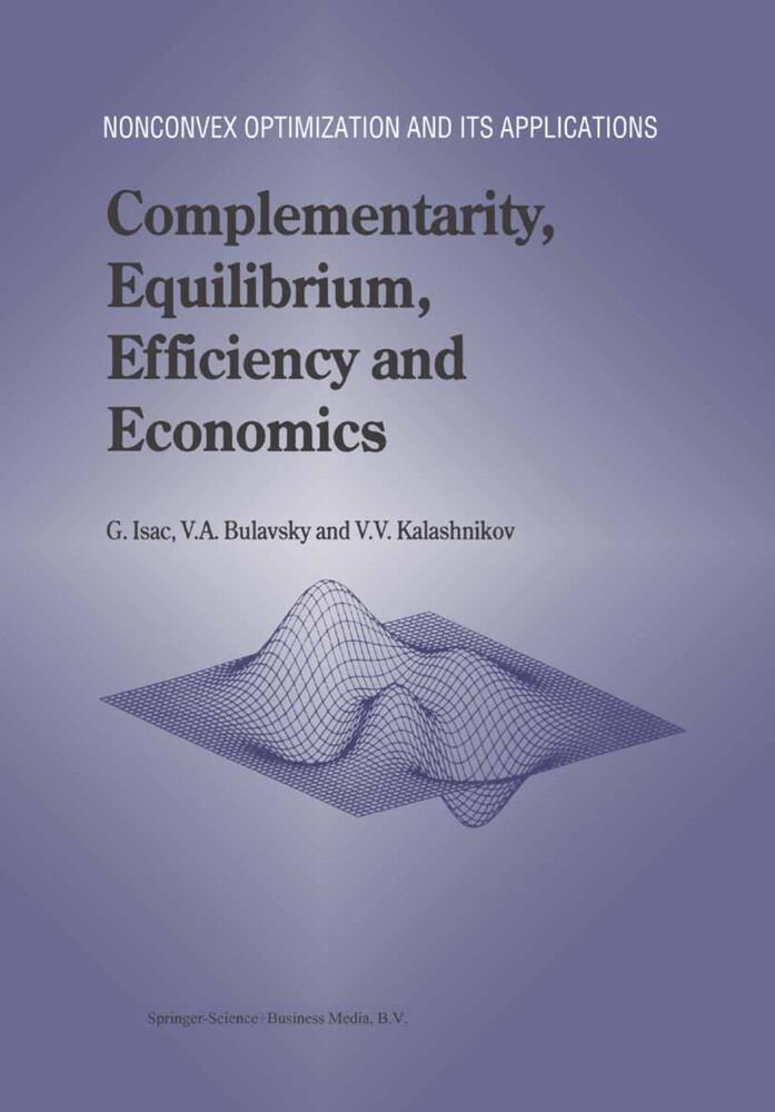 Complementarity, Equilibrium, Efficiency and Economics als Buch (kartoniert)