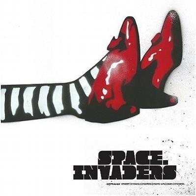 Space Invaders: Australian Street - Stencils - Posters - Paste-Ups - Zines - Stickers als Buch (gebunden)