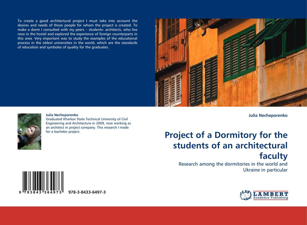 Project of a Dormitory for the students of an architectural faculty als Buch (gebunden)