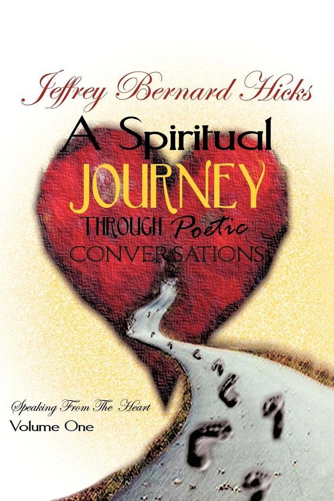 A Spiritual Journey Through Poetic Conversations als Taschenbuch