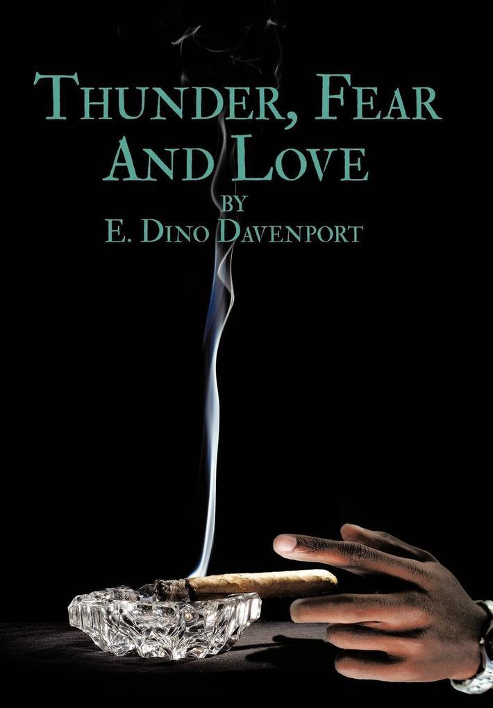 Thunder, Fear and Love als Buch (gebunden)