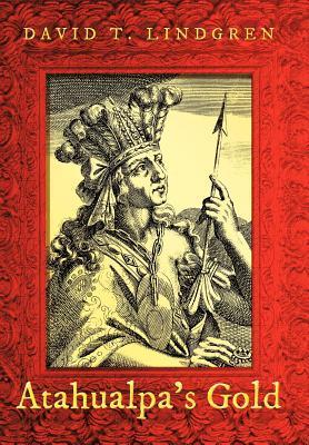 Atahualpa's Gold als Buch (gebunden)