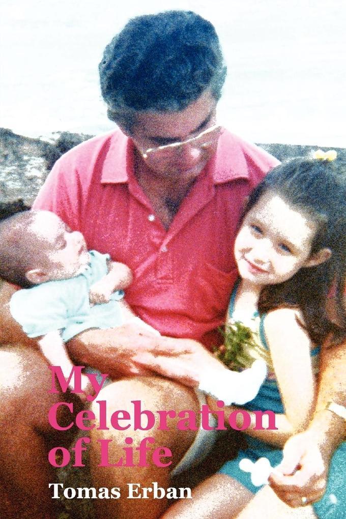 My Celebration of Life als Taschenbuch