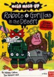 Mega Mash-Up: Robots v Gorillas in the Desert als Taschenbuch