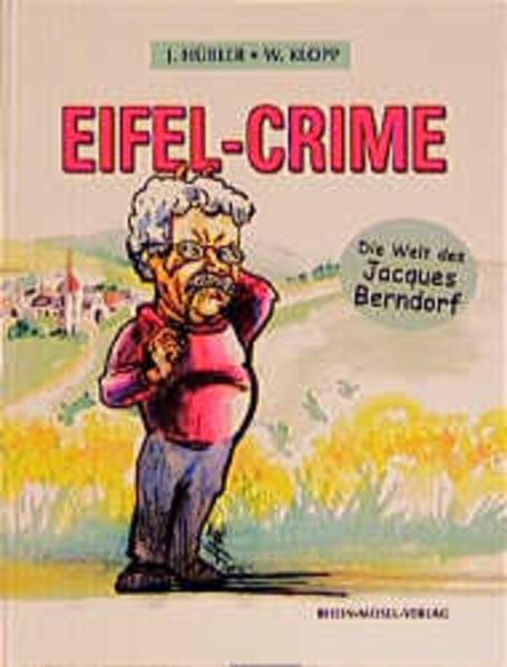 Eifel-Crime - die Welt des Jacques Berndorf als Buch