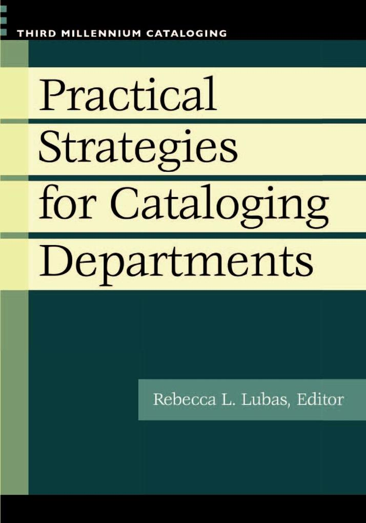 Practical Strategies for Cataloging Departments als Taschenbuch