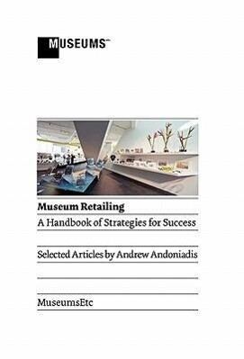 Museum Retailing als Buch (gebunden)