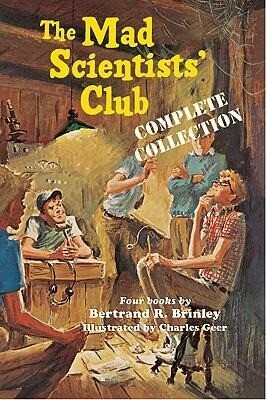 The Mad Scientists' Club Complete Collection als Taschenbuch
