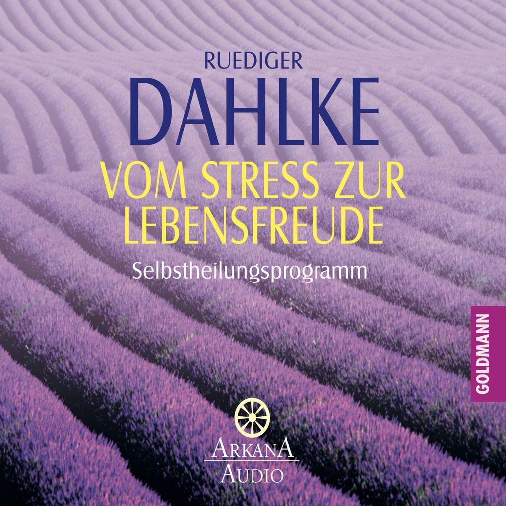 Vom Stress zur Lebensfreude als Hörbuch Download