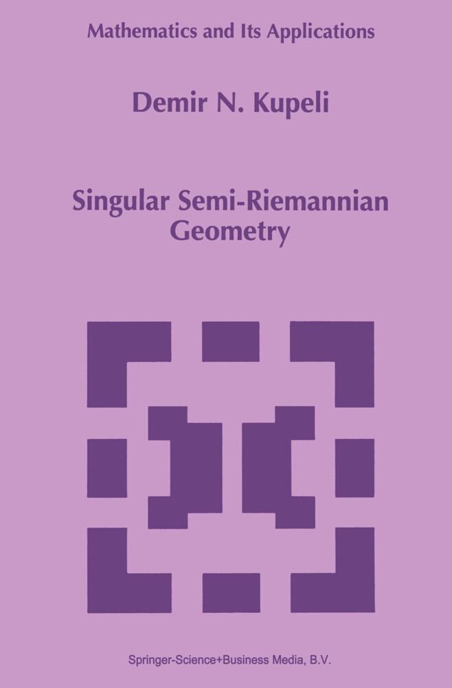 Singular Semi-Riemannian Geometry als Buch (kartoniert)