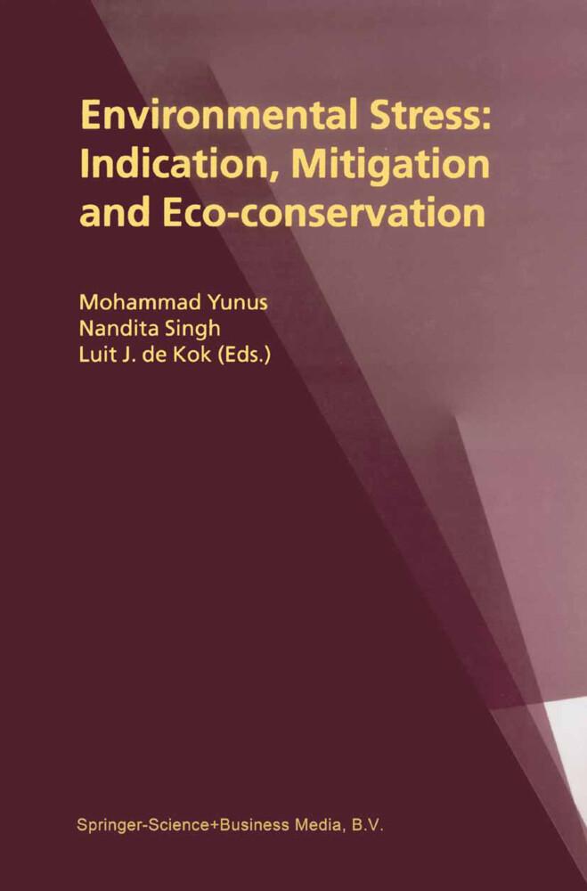 Environmental Stress: Indication, Mitigation and Eco-conservation als Buch (gebunden)