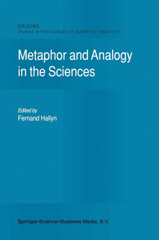Metaphor and Analogy in the Sciences als Buch (kartoniert)