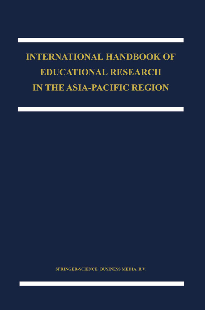 The International Handbook of Educational Research in the Asia-Pacific Region als Buch (gebunden)