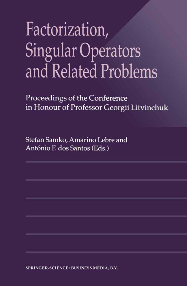 Factorization, Singular Operators and Related Problems als Buch (kartoniert)