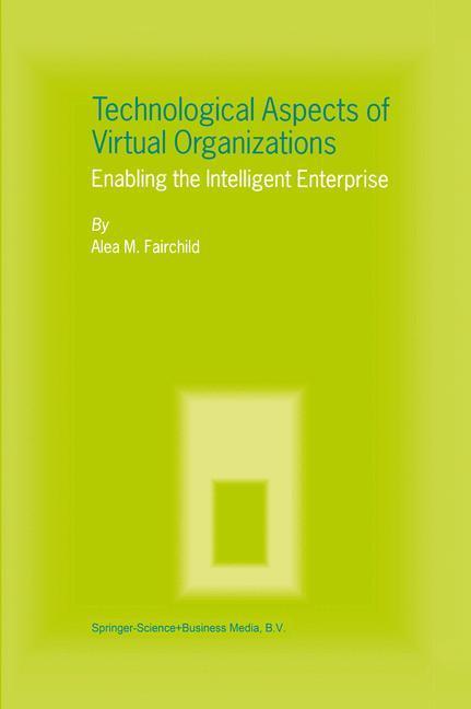 Technological Aspects of Virtual Organizations als Buch (kartoniert)