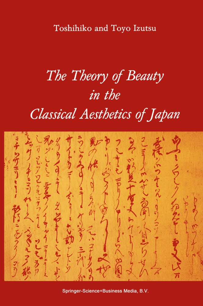 The Theory of Beauty in the Classical Aesthetics of Japan als Buch (gebunden)