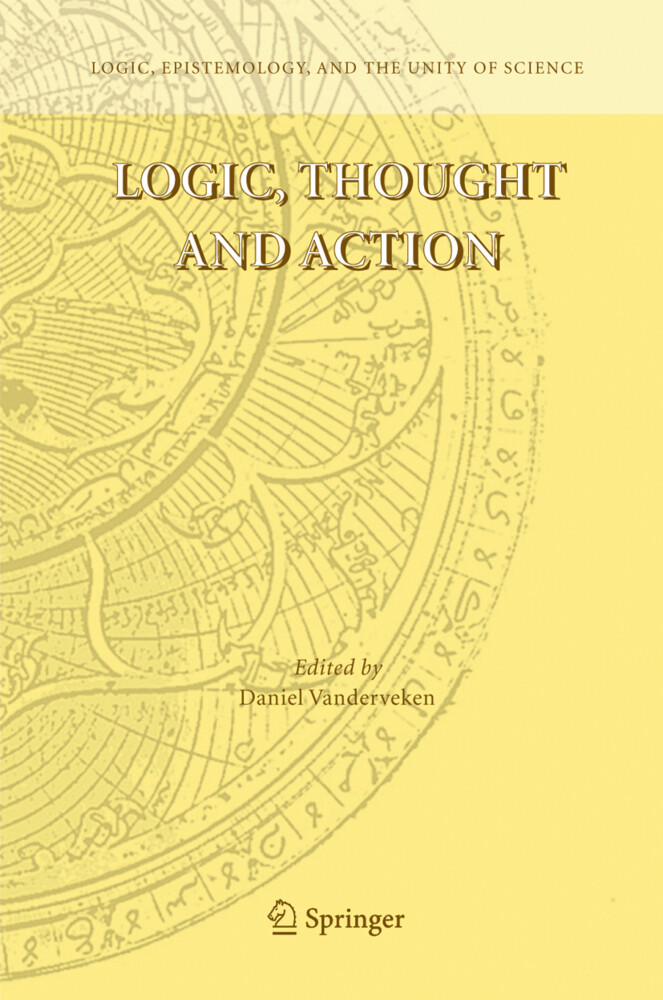 Logic, Thought and Action als Buch (gebunden)