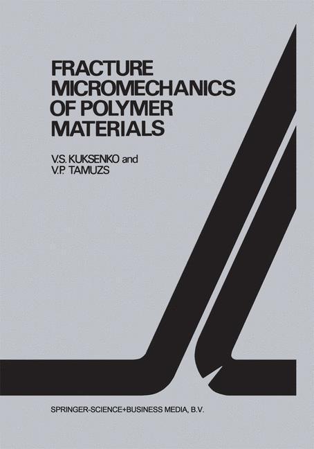 Fracture micromechanics of polymer materials als Buch (gebunden)