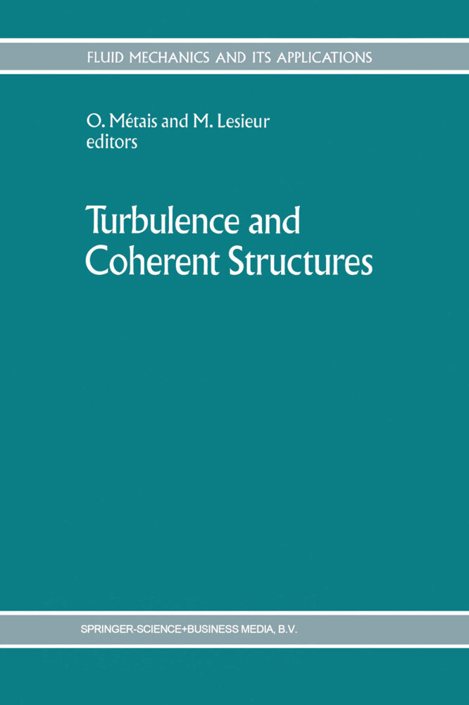 Turbulence and Coherent Structures als Buch (kartoniert)