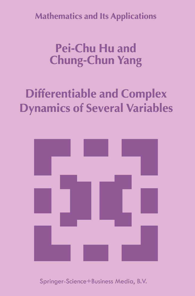Differentiable and Complex Dynamics of Several Variables als Buch (kartoniert)
