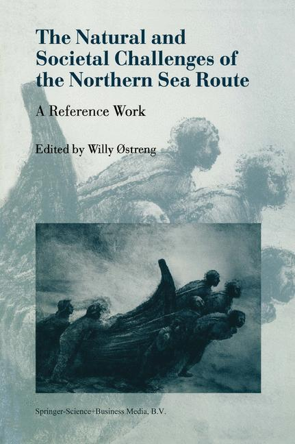 The Natural and Societal Challenges of the Northern Sea Route als Buch (gebunden)
