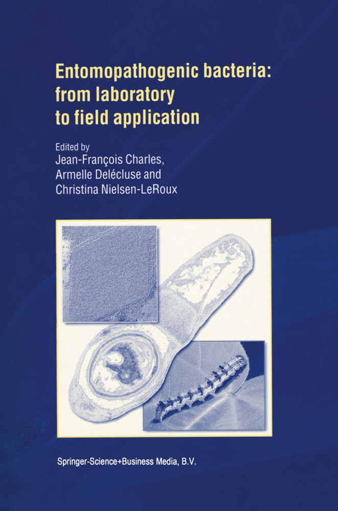 Entomopathogenic Bacteria: from Laboratory to Field Application als Buch (gebunden)