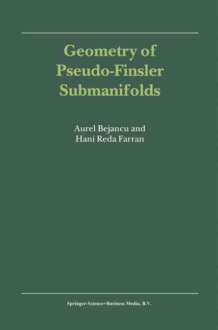 Geometry of Pseudo-Finsler Submanifolds als Buch (kartoniert)