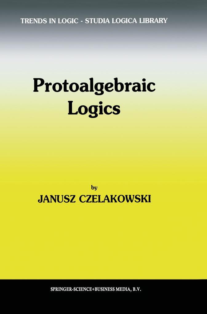 Protoalgebraic Logics als Buch (kartoniert)