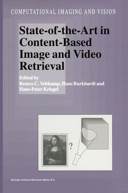 State-of-the-Art in Content-Based Image and Video Retrieval als Buch (kartoniert)