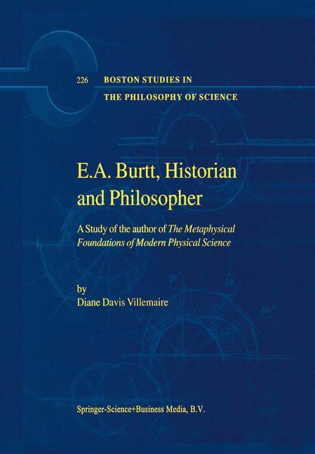 E.A. Burtt, Historian and Philosopher als Buch (kartoniert)