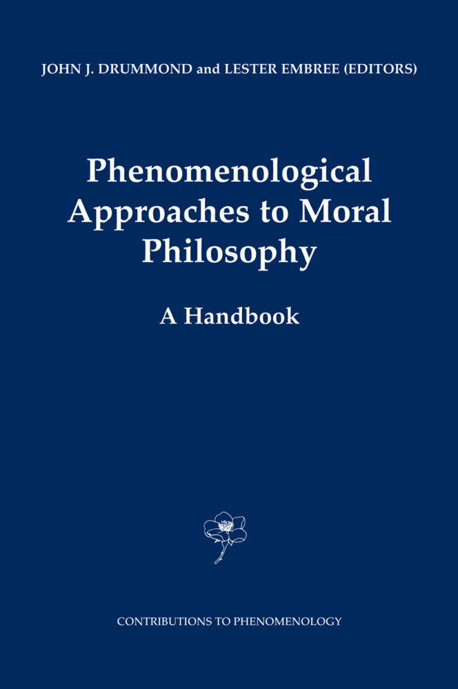 Phenomenological Approaches to Moral Philosophy als Buch (gebunden)