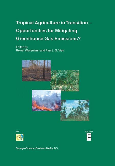 Tropical Agriculture in Transition - Opportunities for Mitigating Greenhouse Gas Emissions? als Buch (kartoniert)