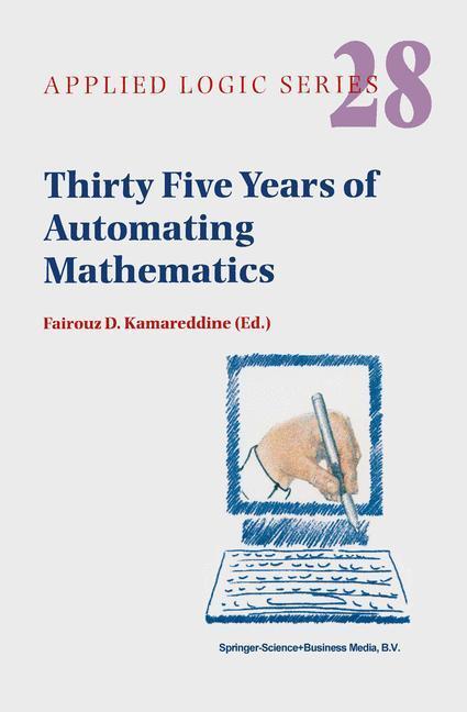 Thirty Five Years of Automating Mathematics als Buch (kartoniert)