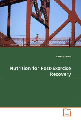Nutrition for Post-Exercise Recovery als Buch (gebunden)