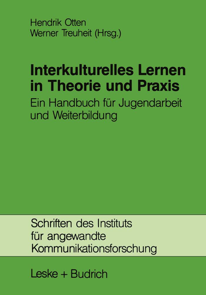 Interkulturelles Lernen in Theorie und Praxis als Buch (kartoniert)