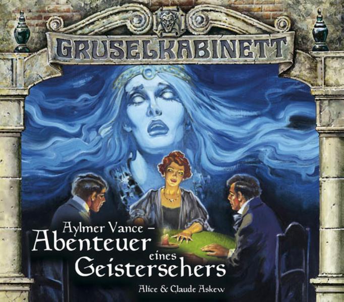 Gruselkabinett 54 & 55. Aylmer Vance - Abenteuer eines Geistersehers als Hörbuch CD