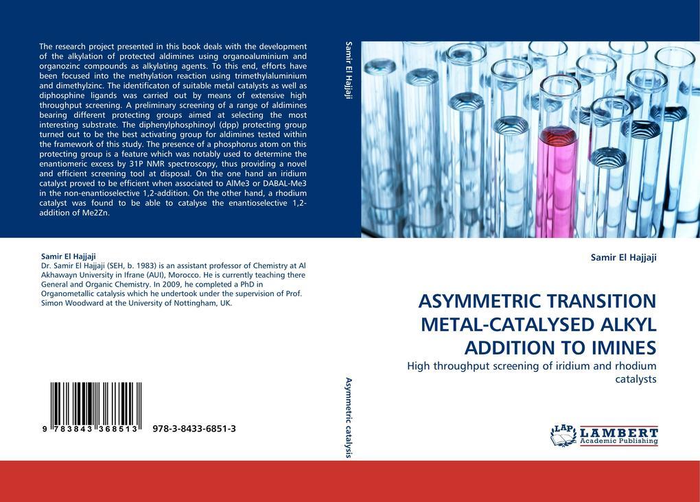ASYMMETRIC TRANSITION METAL-CATALYSED ALKYL ADDITION TO IMINES als Buch (kartoniert)