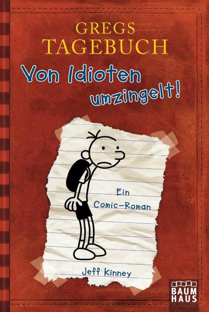 Gregs Tagebuch 01. Von Idioten umzingelt! als Mängelexemplar