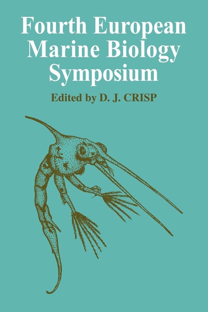 Fourth European Marine Biology Symposium als Taschenbuch