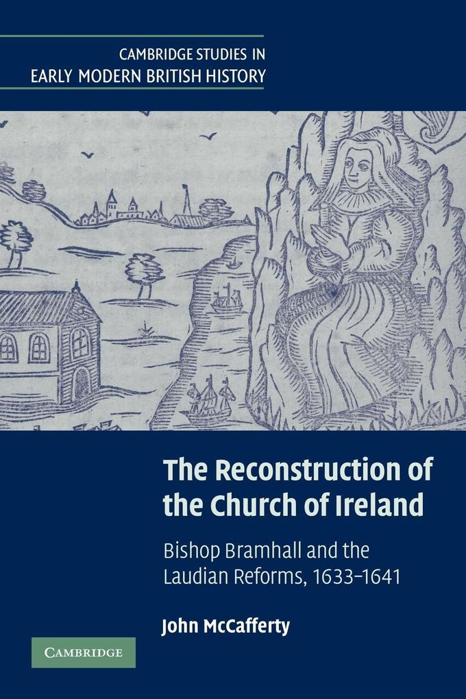 The Reconstruction of the Church of Ireland als Taschenbuch