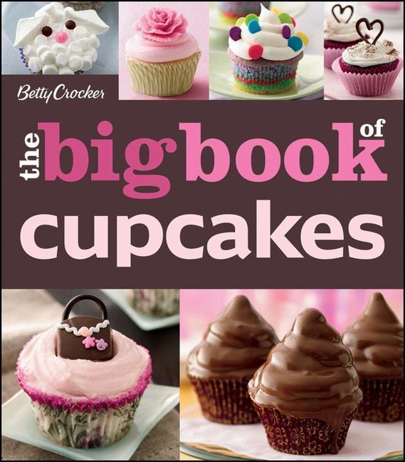 The Betty Crocker the Big Book of Cupcakes als Taschenbuch