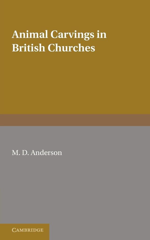 Animal Carvings in British Churches als Taschenbuch