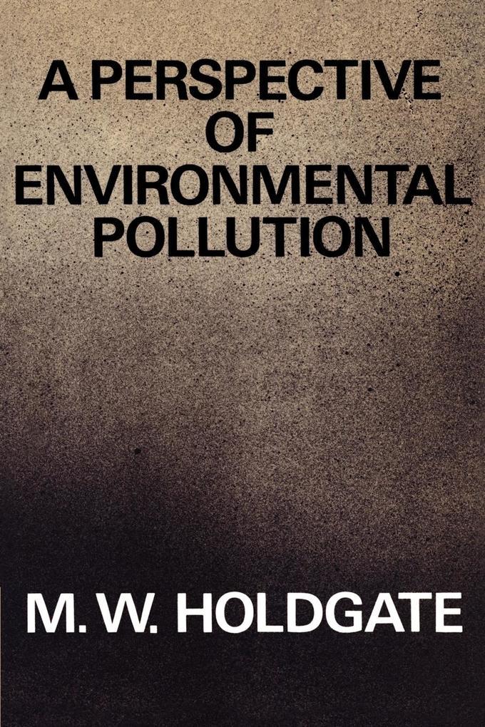 A Perspective of Environmental Pollution als Taschenbuch