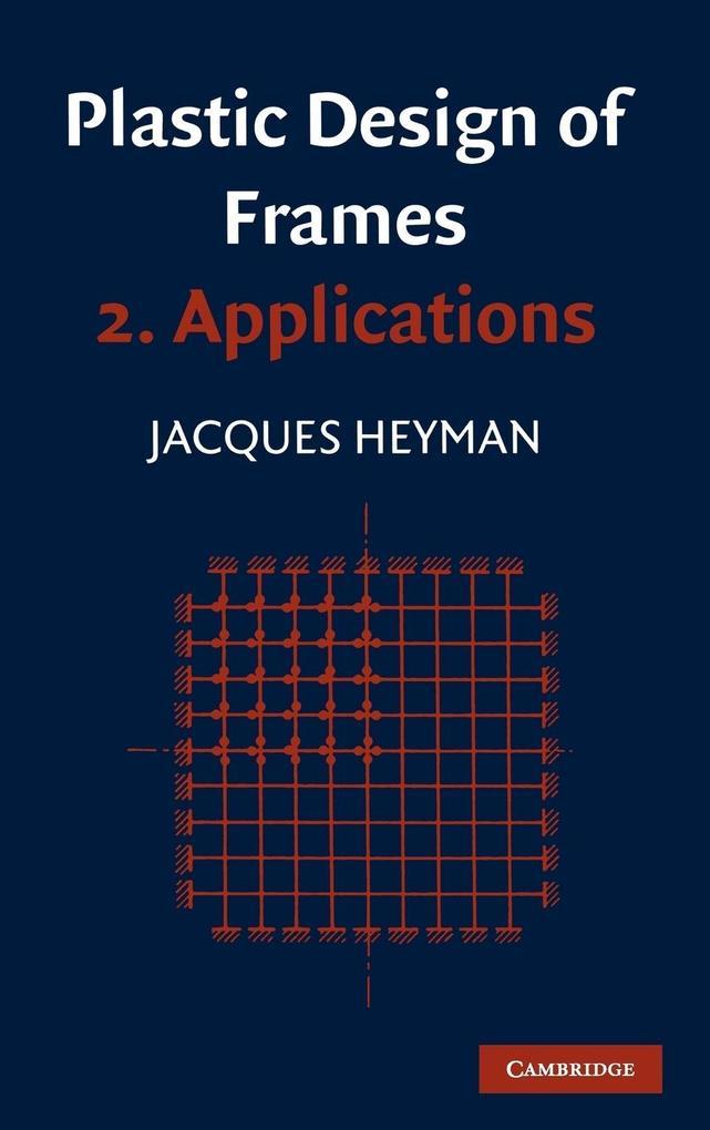 Plastic Design of Frames als Buch (gebunden)