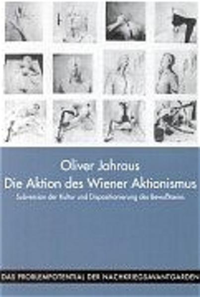 Die Aktion des Wiener Aktionismus als Buch (kartoniert)