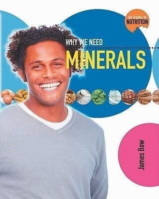 Why We Need Minerals als Buch (gebunden)