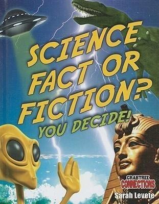Science Fact or Fiction? You Decide! als Buch (gebunden)